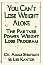 YOU CAN'T LOSE WEIGHT ALONE: The Partner…