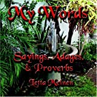MY WORDS: Sayings, Adages & Proverbs by…