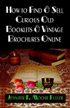 How to Find and Sell Curious Old Booklets…