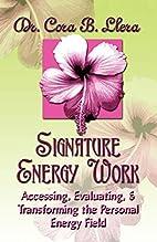 Signature Energy Work: Accessing,…