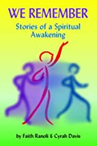 We Remember: Stories of a Spiritual…
