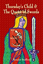Thursday's Child & the Queen of Swords by…