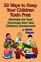 29 Ways to Keep Your Children Toxin Free:…