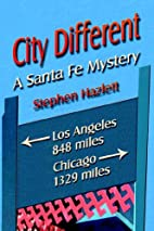 City Different by Stephen Hazlett