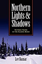 Northern Lights and Shadows: Sixteen Years…