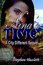 Nina's Time by Stephen Hazlett