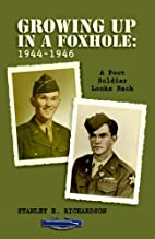 GROWING UP IN A FOXHOLE: 1944-1946 - A Foot…