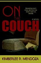 On the Couch by Kimberlee R. Mendoza