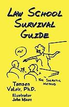 Law School Survival Guide by Ph.d. Tamsen…