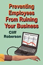 Preventing Employees from Ruining Your…