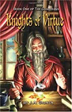 Knights of Virtue - Book One of the…