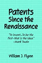 Patents Since the Renaissance by William J.…