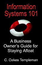 Information Systems 101: A Business Owner's…