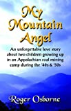 Osborne, Roger: My Mountain Angel