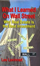What I Learned on Wall Street: Why Real…