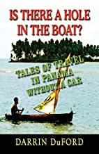 Is There a Hole in the Boat?: Tales of…