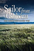 Sailor from Oklahoma: One Man's…