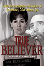 True Believer: Inside the Investigation and…