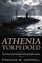 Athenia Torpedoed: The U-boat Attack That…
