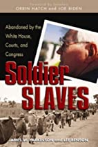Soldier Slaves: Abandoned by the White…