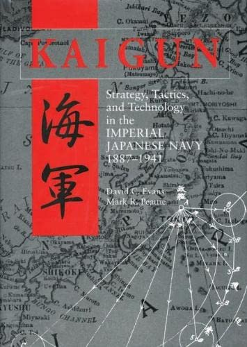 kaigun-strategy-tactics-and-technology-in-the-imperial-japanese-navy-1887-1941