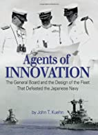 Agents of Innovation: The General Board and…