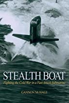 Stealth Boat: Fighting the Cold War in a…