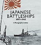 Japanese Battleships, 1897-1945: A…