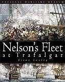 Lavery, Brian: Nelson's Fleet at Trafalgar