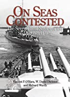 On Seas Contested: The Seven Great Navies of…