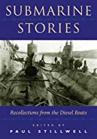 Submarine Stories: Recollections from the…