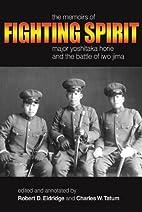 Fighting Spirit: The Memoirs of Major…