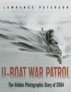 U-boat War Patrol: The Hidden Photographic&hellip;