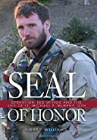 Seal of Honor: Operation Red Wings and the…