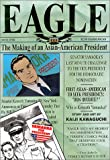 Kawaguchi, Kaiji: Eagle Bk. 5: The Making of an American President