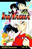 Takahashi, Rumiko: Inu-Yasha Vol. 11: A Feudal Fairy TaleTM