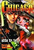 Tamura, Yumi: Chicago, Vol. 1: Book Of Self (Chicago (Viz Graphic))