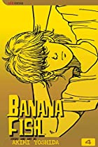 Banana Fish, Volume 4 by Akimi Yoshida
