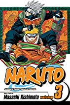 Naruto, Volume 3: Bridge of Courage by…