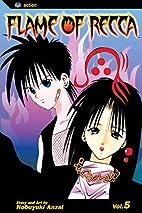 Flame of Recca, Volume 05 by Nobuyuki Anzai