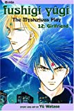 Yu Watase: Fushigi Yugi: The Mysterious Play, Vol. 12 - Girlfriend