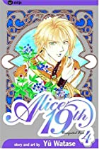 Alice 19th, Volume 4: Unrequited Love by Yuu…
