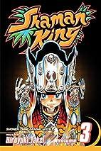 Shaman King, Volume 3: Lizard Man by…