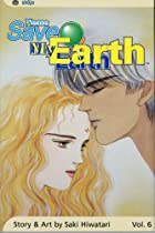 Please Save My Earth (6) by Saki Hiwatari