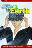 Hiwatari, Saki: Please Save My Earth, Vol. 8