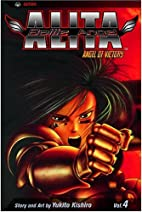 Battle Angel Alita, Volume 4: Angel of…