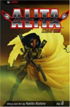 Battle Angel Alita, Volume 6: Angel of Death&hellip;