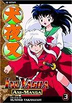 InuYasha Ani-Manga, Volume 03 by Rumiko…