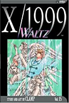 X/1999, Volume 15: Waltz by CLAMP