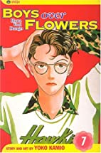 Boys Over Flowers, Volume 7 by Yoko Kamio